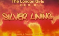 Classic Review – London Girls Choir:  Silver Lining