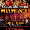 ALL NEW MIAMI EXPERIENCE WITH BORUCH LEVINE!
