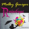 "Review of Malky Giniger's New ""Raindrops"" CD."