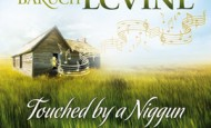 Baruch Levine: Touched by a Niggun