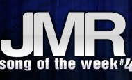 JMR Song Of The Week 4 Results