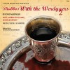 Shabbos With the Werdygers 2: Audio Trailer and Pre Order