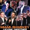 Miami, Gertner, Shwekey & Levine: Live on Chol Hamoed!