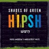 OutofTowner Reviews Shades of Green Hipsh