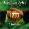 Throwback Review- Avraham Fried Chazak