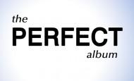 The Perfect Album?