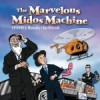 Golly! Gevald! The New Marvelous Midos Machine Has Arrived!