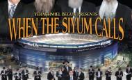 When The Siyum Calls – Yerachmiel Begun & The Miami Boys Choir
