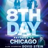 8th Day Returns To Chicago!
