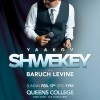 Yaakov Shwekey and Baruch Levine: Feb 17th in Queens