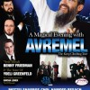An Exclusive event with Avraham Fried Also starring Benny Friedman