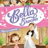 [For Girls & Women] Bella Brocha Goes to a Wedding