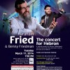 Concert For Hebron with Avraham Fried & Benny Friedman!
