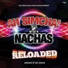 Nachas: Reloaded