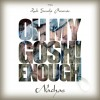 Nachas Releases Video Along with Oh My Gosh New Single!