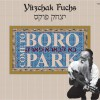 "Yitzchok Fuchs Releases Free Single – בא ל׳בארא פארק ""Come to Boro Park"""