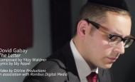 Dovid Gabay – The Letter – Daven For Me [Official Music Video