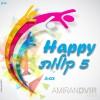 Amiran Dvir – Happy – 5 Kolot