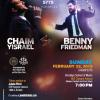 Benny Friedman & Chaim Yisrael to Headline Soul II Soul Concert