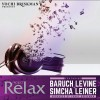 Project Relax 3 with Baruch Levine and Simcha Leiner