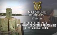 Nafshenu Orchestra Presents: A Twenty Five Piece Orchestra: B'Sheim Hashem
