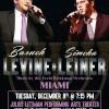 BARUCH LEVINE & SIMCHA LEINER In Miami