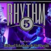 "RHYTHM 5 Presents: ""All In One Rhythm"" Feat. Michoel Schnitzler & Uri Davidi"