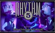 """RHYTHM 5 Presents: """"All In One Rhythm"""" Feat. Michoel Schnitzler & Uri Davidi"""