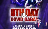 8th Day and Dovid Gabay coming to Chicago