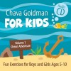 Chava Goldman FOR KIDS