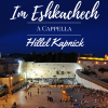 New Acappella Single Hillel Kapnick – Im Eshkachech