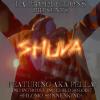 THE SHUVA PROJECT FT. AKA Pella