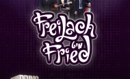 Freilach Mit Fried! August 20th, Motzei Shabbos Nachamu at the Raleigh Hotel