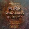 Pure Chazanus