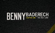 Benny Baderech: Chapter One – The Holy Land!