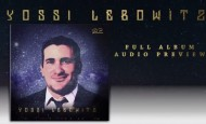 The Audio Preview is Here! Yossi Lebowitz All New Album! The Stars Have Aligned For Great Jewish Music.