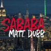 Matt Dubb – Sababa | מאט דאב – סבבה – The Music Video!