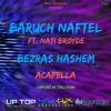 Baruch Naftel – Bezras Hashem Acapella | ברוך נפתל – בעזרת השם ווקאלי