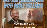 Friday Night Carlebach Davening with Srully Williger in BP