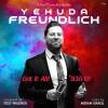 Yehuda Freundlich: Yesh Hakol