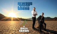 "DJ Izik and singer/composer Shua Kessin team up in new song ""Always There!"""