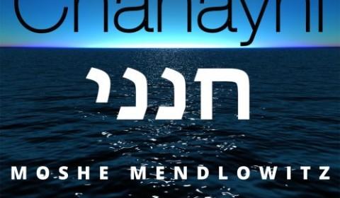 Chanayni Music Video – Moshe Mendlowitz – Composed by Benzion Klatzko