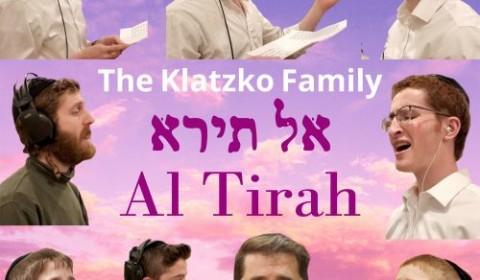 Al Tiro Avdi Yaakov – The Klatzko Family – Composed by Benzion Klatzko