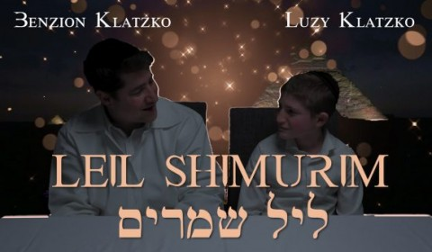 Benzion and Luzy Klatzko – Leil Shimurim – 24 Hours to Freedom [Composed by Benzion Klatzko]